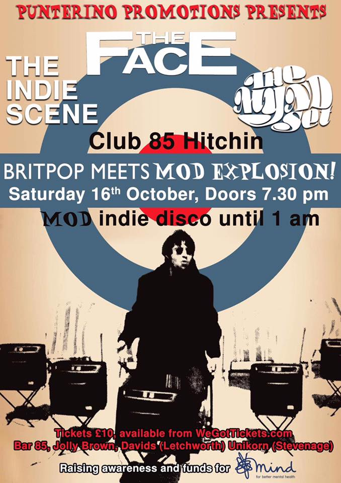 Club 85 Presents... Britpop Meets Mod – The Face / The Mynd Set / Indie Scene